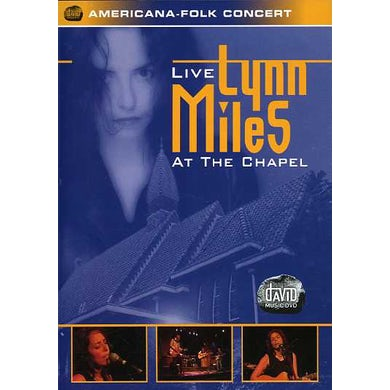 Lynn Miles LIVE AT THE CHAPEL DVD