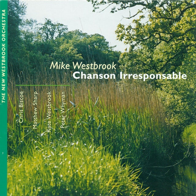 Mike Westbrook CHANSON IRRESPONSABLE CD