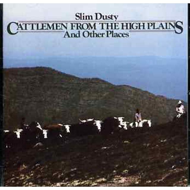 Slim Dusty CATTLEMEN FROM THE HIGH PLAINS CD