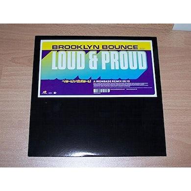 Brooklyn Bounce LOUD & PROUD Vinyl Record