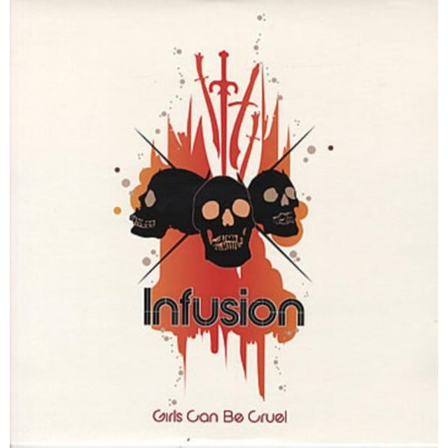 Infusion GIRLS CAN BE CRUEL Vinyl Record