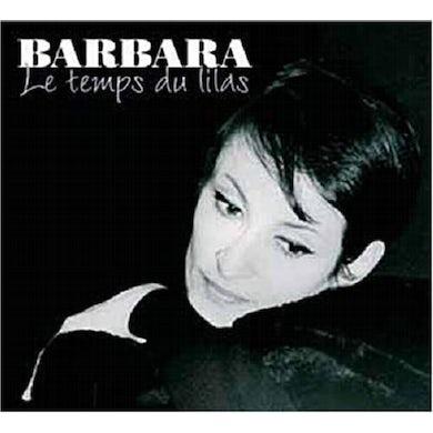 BARBARA LES TEMPS DU LILAS CD
