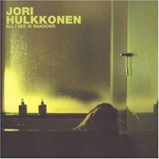 Jori Hulkkonen ALL I SEE IS SHADOWS Vinyl Record