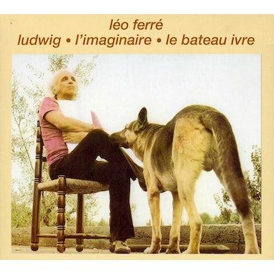 Leo Ferre LUDWIG-L'IMAGINAIRE-LE BATEAU I CD