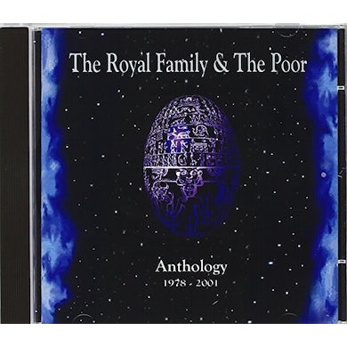 Royal Family & The Poor ANTHOLOGY 1978-01 CD