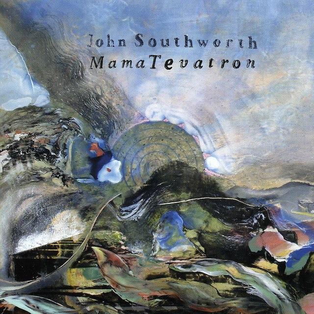 John Southworth MAMA TEVATRON CD