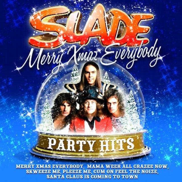 MERRY XMAS EVERYBODY: SLADE PARTY HITS CD