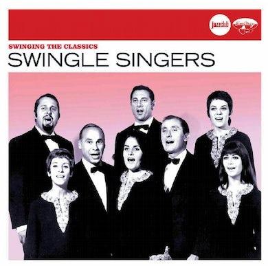 Swingle Singers SWINGING THE CLASSICS CD