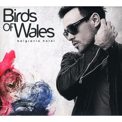 Birds of Wales BELGRAVIA HOTEL CD