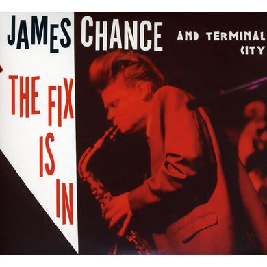 James Chance FIX IS IN CD