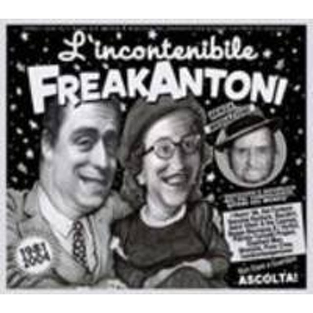 Freak Antoni L'INCONTENIBILE FREAKANTONI CD
