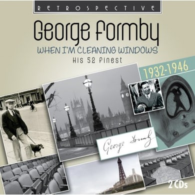 George Formby WHEN I'M CLEANING WINDOWS CD