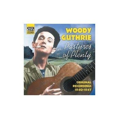Woody Guthrie PASTURES OF PLENTY CD