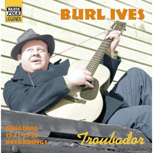 Burl Ives TROUBADOR CD