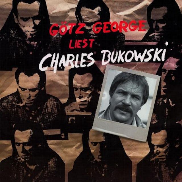 George Gotz LIEST CHARLES BUKOWSKI Vinyl Record