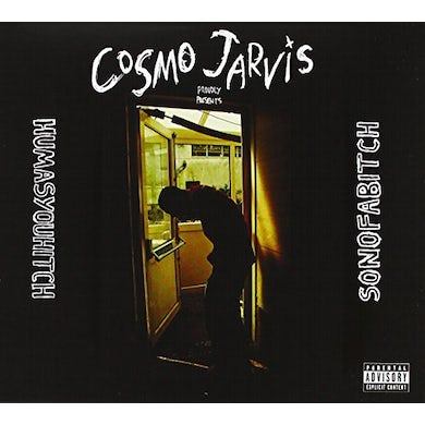 Cosmo Jarvis HUMASYOUHITCH/SONOFABITCH CD