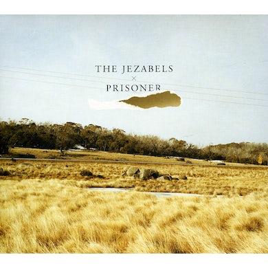 The Jezabels PRISONER CD