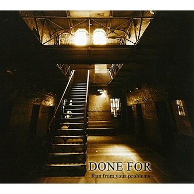 Done For RUN FROM YOUR PROBLEMS CD
