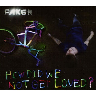 Faker HOW DID WE NOT GET LOVED? CD
