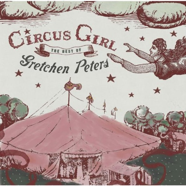 CIRCUS GIRL: BEST OF GRETCHEN PETERS CD