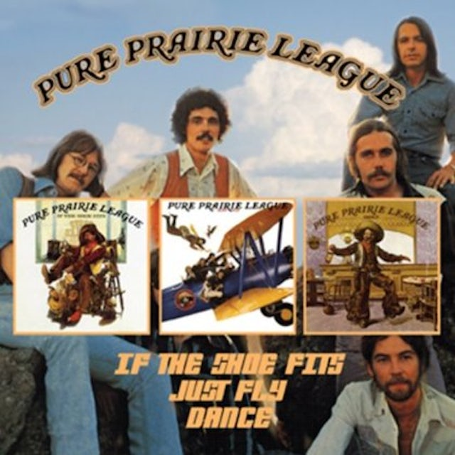 Pure Prairie League IF THE SHOES FITS / JUST FLY / DANCE CD