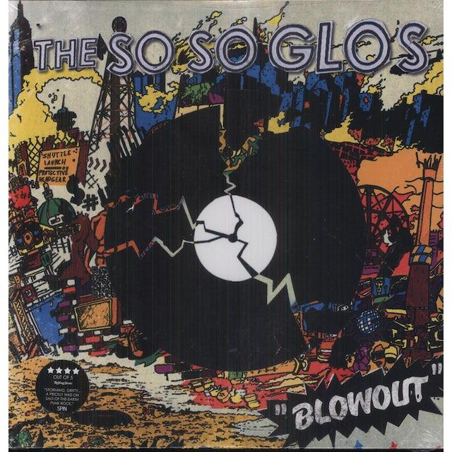 So So Glos BLOWOUT Vinyl Record