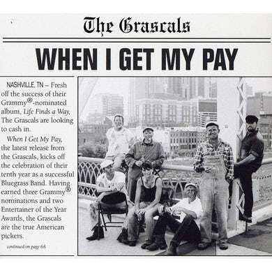 Grascals WHEN I GET MY PAY CD