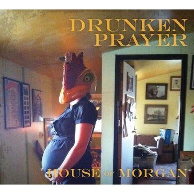 Drunken Prayer HOUSE OF MORGAN CD