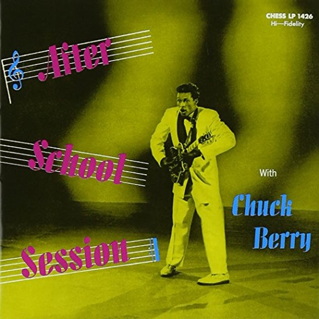 AFTER SCHOOL SESSION WITH CHUCK BERRY CD