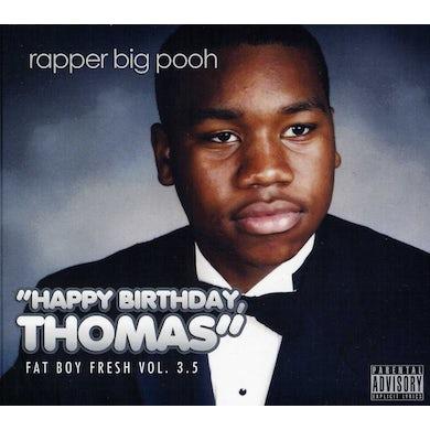 FAT BOY FRESH 3.5: HAPPY BIRTHDAY THOMAS CD