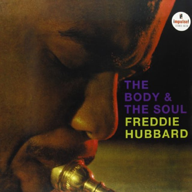 Freddie Hubbard BODY & THE SOUL Vinyl Record - 180 Gram Pressing