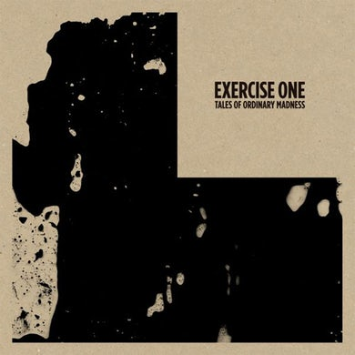 Exercise One TALES OF ORDINARY MADNESS CD
