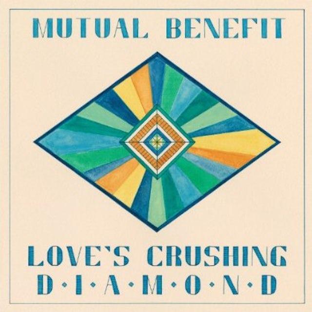 Mutual Benefit LOVE'S CRUSHING DIAMOND CD
