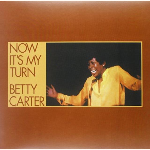 Betty Carter NOW IT'S MY TURN Vinyl Record