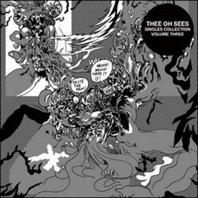 Thee Oh Sees SINGLES COLLECTION THREE CD