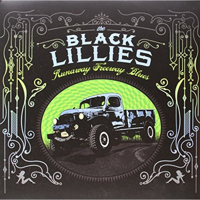 Black Lillies RUNAWAY FREEWAY BLUES Vinyl Record