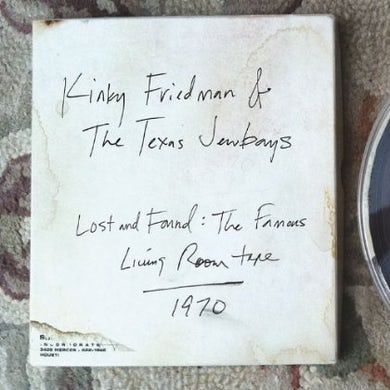 Kinky Friedman LOST & FOUND: FAMOUS LIVING ROOM TAPE CD