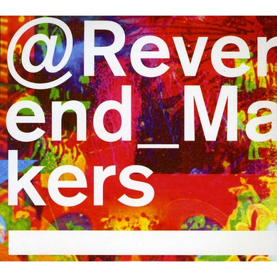 Reverend & The Makers @ REVERND_MAKERS: DELUXE EDITION CD