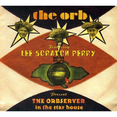 Orb OBSERVER IN THE STARHOUSE CD