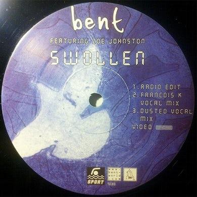 Bent SWOLLEN Vinyl Record - UK Release