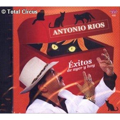 Antonio Rios EXITOS DE AYER Y HOY CD
