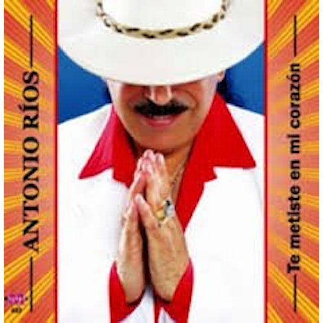 Antonio Rios TE METISTE EN MI CORAZON CD