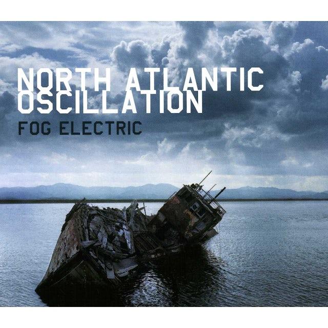North Atlantic Oscillation FOG ELECTRIC CD
