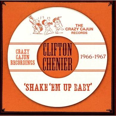 Clifton Chenier SHAKE EM UP BABY CD