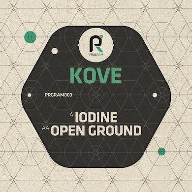 Kove IODINE/OPEN GROUND Vinyl Record