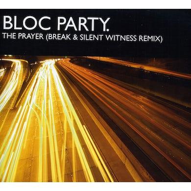 Bloc Party PRAYER (BREAK & SILENT WITNESS REMIX) Vinyl Record