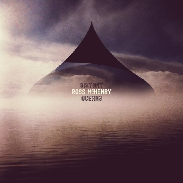 Ross Mchenry DISTANT OCEANS Vinyl Record - UK Release