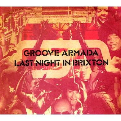 Groove Armada LAST NIGHT IN BRIXTON CD