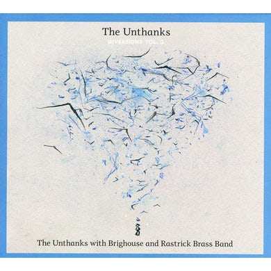THE UNTHANKS DIVERSIONS 2: WITH BRIGHOUSE & RASTRICK BRASS CD