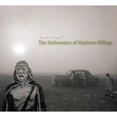 Dan Stuart DELIVERANCE OF MARLOWE BILLINGS CD